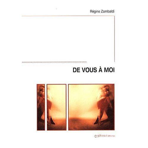 Régine Zambaldi - De vous à moi - Preis vom 21.04.2021 04:48:01 h