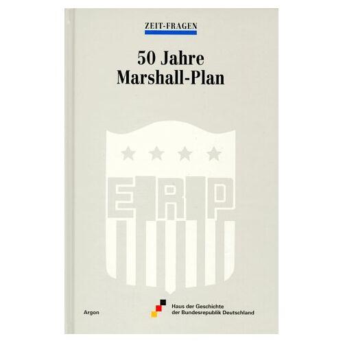 Eva Rommerskirchen - 50 Jahre Marshall-Plan. - Preis vom 16.04.2021 04:54:32 h