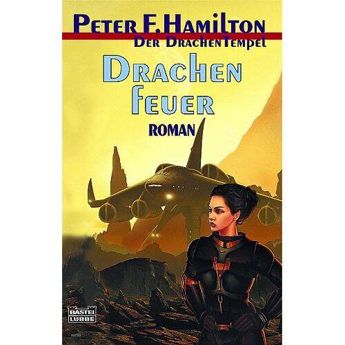 Hamilton, Peter F. - Der Drachentempel: Drachenfeuer - Preis vom 06.05.2021 04:54:26 h