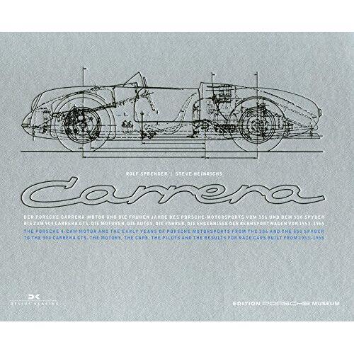 Rolf Sprenger - Porsche Carrera: Der Porsche Carrera-Motor und die frühen Jahre des Porsche-Motorsports (Edition Porsche-Museum) - Preis vom 18.04.2021 04:52:10 h