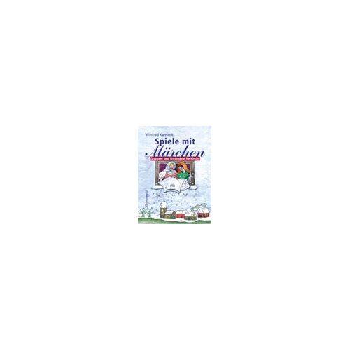 Winfred Kaminski - Spiele mit Märchen: Gruppen- und Brettspiele für Kinder - Preis vom 20.10.2020 04:55:35 h