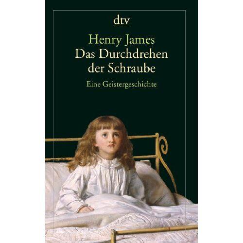 Henry James - Das Durchdrehen der Schraube: Eine Geistergeschichte - Preis vom 06.03.2021 05:55:44 h
