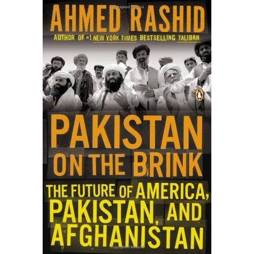 Ahmed Rashid - Pakistan on the Brink: The Future of America, Pakistan, and Afghanistan - Preis vom 05.05.2021 04:54:13 h