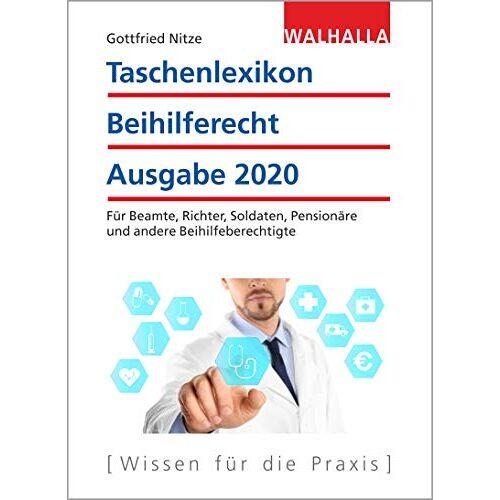 Gottfried Nitze - Taschenlexikon Beihilferecht Ausgabe 2020 - Preis vom 20.10.2020 04:55:35 h