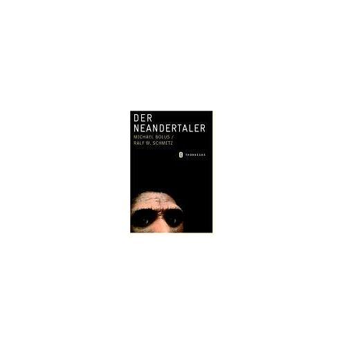 Michael Bolus - Der Neandertaler - Preis vom 18.10.2020 04:52:00 h