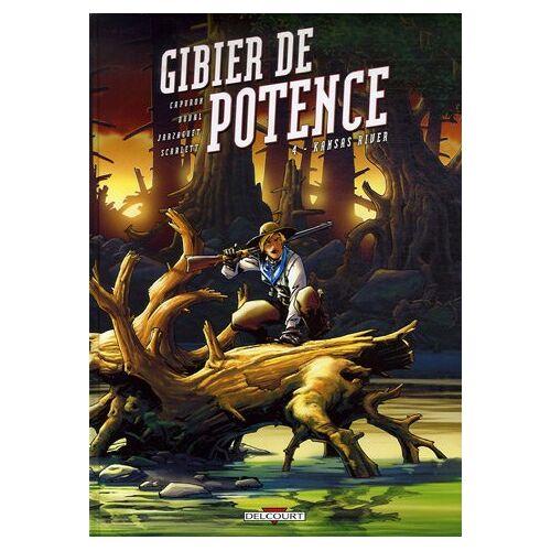 François Capuron - Gibier de potence, Tome 4 : Kansas River - Preis vom 17.04.2021 04:51:59 h