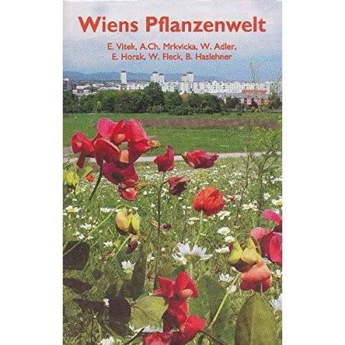 E. Vitek - Wiens Pflanzenwelt - Preis vom 27.02.2021 06:04:24 h