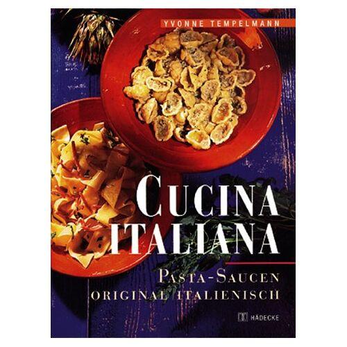 Yvonne Tempelmann - Cucina Italiana - Preis vom 11.04.2021 04:47:53 h