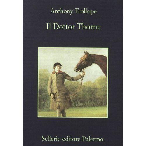 Anthony Trollope - Il dottor Thorne - Preis vom 14.04.2021 04:53:30 h