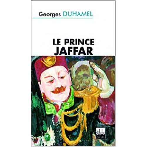 Georges Duhamel - Le prince Jaffar - Preis vom 23.02.2021 06:05:19 h