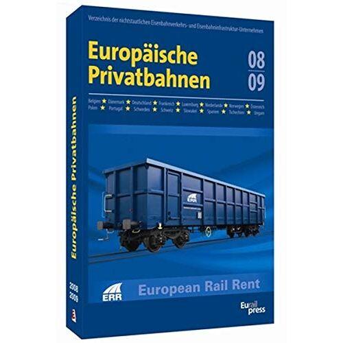 - Europäische Privatbahnen '08/'09: Verzeichnis der nichtstaatlichen Eisenbahnverkehrs- und Eisenbahninfrastruktur-Unternehmen - Preis vom 07.05.2021 04:52:30 h