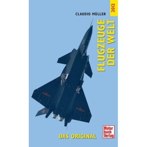 Claudio Müller - Schönmann - Flugzeuge der Welt 2012 - Preis vom 05.09.2020 04:49:05 h