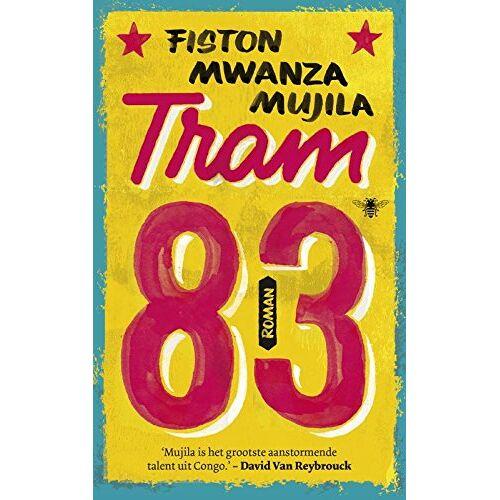 Fiston Mwanza Mujila - Tram 83 - Preis vom 06.05.2021 04:54:26 h