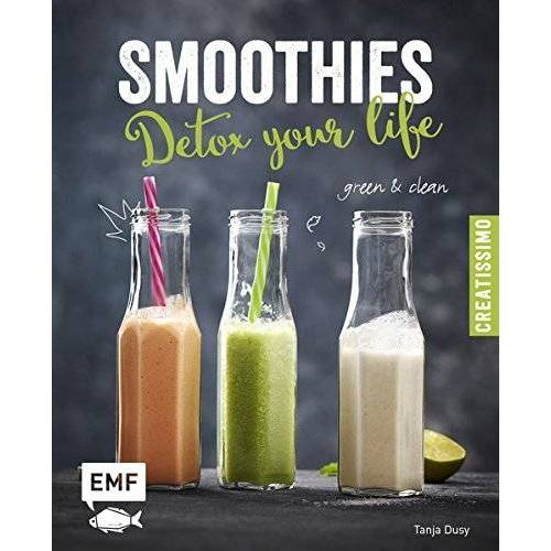 Tanja Dusy - Smoothies - Detox your life: green & clean - Preis vom 17.02.2020 06:01:42 h