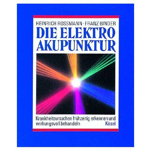 Heinrich Rossmann - Die Elektroakupunktur - Preis vom 14.04.2021 04:53:30 h
