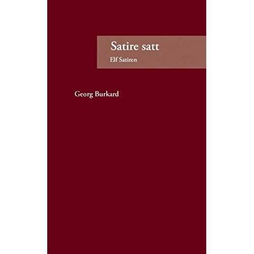 Georg Burkard - Satire satt: Elf Satiren - Preis vom 27.02.2021 06:04:24 h