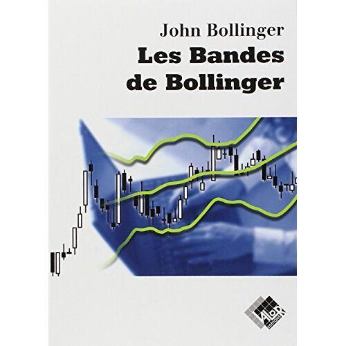 John Bollinger - Les Bandes de Bollinger - Preis vom 20.10.2020 04:55:35 h