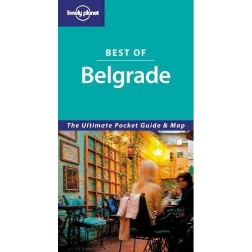 Andrew Stone - Best of Belgrade. The Ultimate Pocket Guide & Map (Lonely Planet Best of Belgrade) - Preis vom 15.04.2021 04:51:42 h