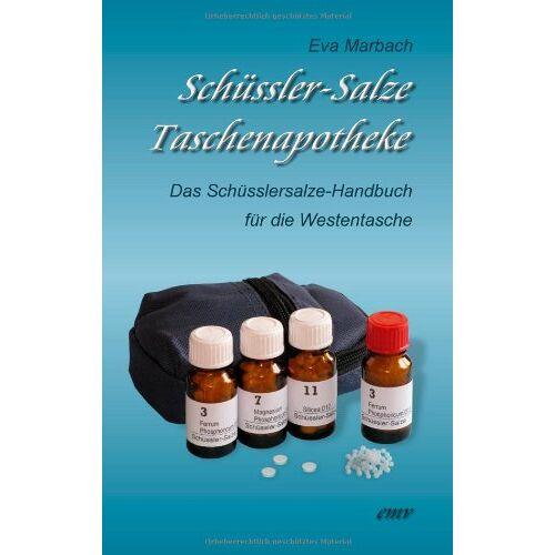 Eva Marbach - Schüssler-Salze Taschenapotheke: Das Schüsslersalze-Handbuch für die Westentasche - Preis vom 15.01.2021 06:07:28 h