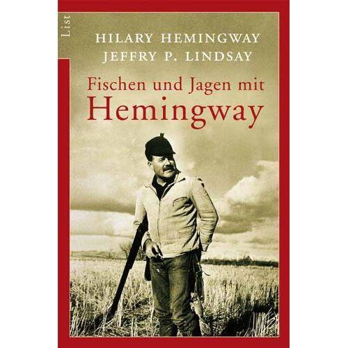 Hemingway / Lindsay - Fischen und Jagen mit Hemingway - Preis vom 28.02.2021 06:03:40 h