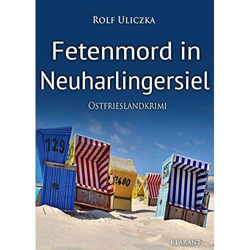 Rolf Uliczka - Fetenmord in Neuharlingersiel. Ostfrieslandkrimi - Preis vom 19.10.2020 04:51:53 h