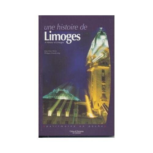 Jean-Marc Ferrer - Une histoire de Limoges : A History of Limoges - Preis vom 05.10.2020 04:48:24 h