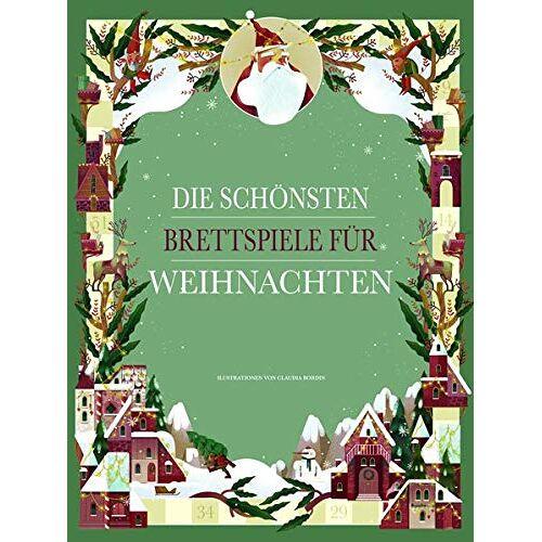Claudia Bordin - Die schönsten Brettspiele für Weihnachten: 8 zauberhafte Brettspiele mit Spielfiguren, Spielsteinen und Würfel - Preis vom 15.04.2021 04:51:42 h