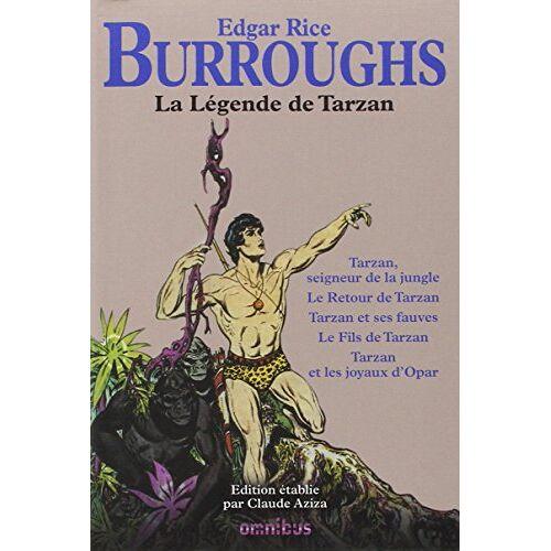 Burroughs, Edgar Rice - La Légende de Tarzan : Tarzan, seigneur de la jungle ; Le Retour de Tarzan ; Tarzan et ses fauves ; Le Fils de Tarzan ; Tarzan et les joyaux d'Opar - Preis vom 17.10.2020 04:55:46 h