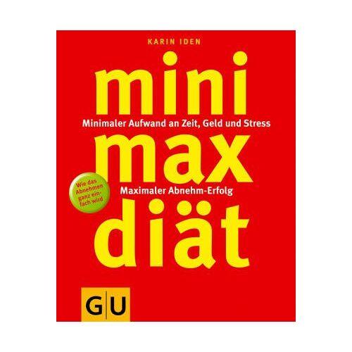 Karin Iden - Mini-Max-Diät, Die (GU Altproduktion) - Preis vom 05.08.2019 06:12:28 h