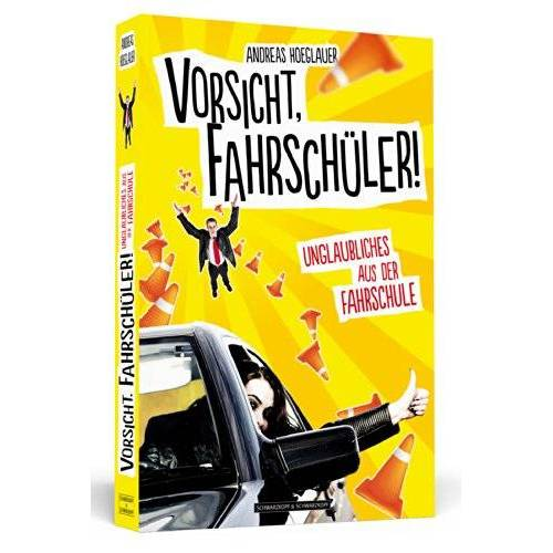 Andreas Hoeglauer - Vorsicht, Fahrschüler! - Unglaubliches aus der Fahrschule - Preis vom 21.04.2021 04:48:01 h
