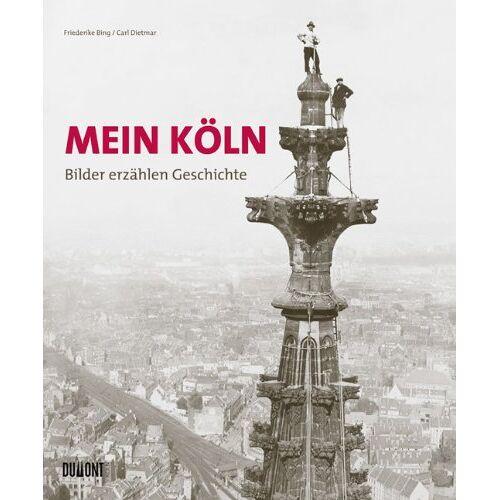 Kölner Stadt-Anzeiger - Mein Köln. Bilder erzählen Geschichte - Preis vom 26.03.2020 05:53:05 h