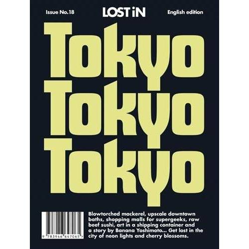 Lost in the City GmbH - LOST iN Tokyo: A City Guide (Lost in City Guides) - Preis vom 21.01.2021 06:07:38 h