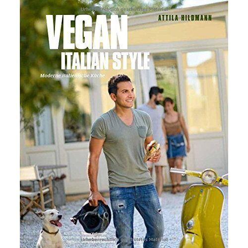 Attila Hildmann - Vegan Italian Style (Vegane Kochbücher von Attila Hildmann) - Preis vom 24.02.2020 06:06:31 h