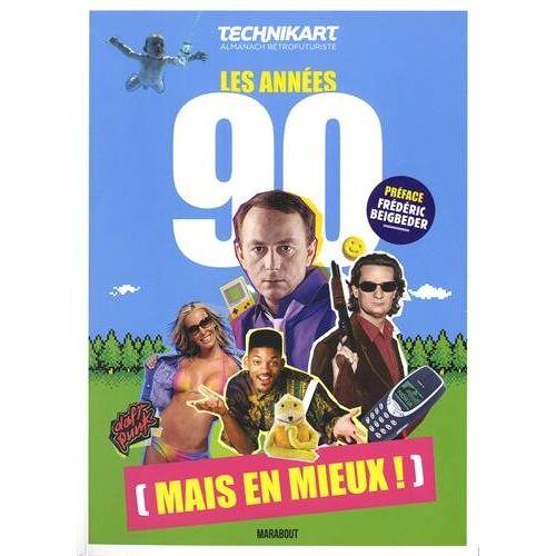 Technikart - Technikart les 90's mais en mieux - Preis vom 28.02.2021 06:03:40 h