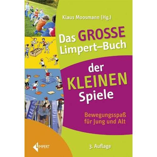 Klaus Moosmann - Das große Limpert-Buch der Kleinen Spiele - Preis vom 07.03.2021 06:00:26 h