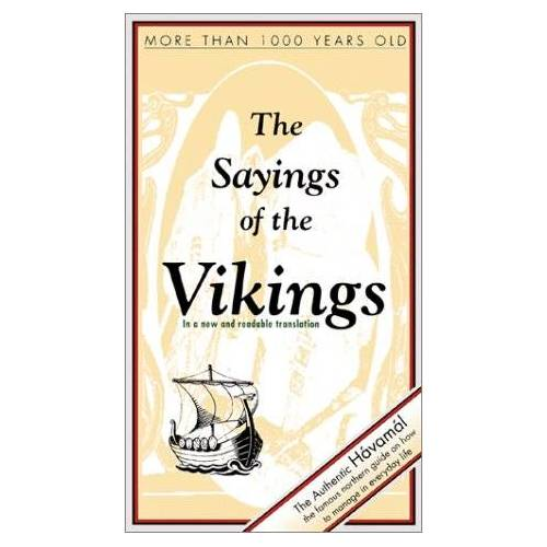 - The Sayings of the Vikings: Havamal (Viking Series - Literary Pearls from the Viking Age) - Preis vom 14.04.2021 04:53:30 h