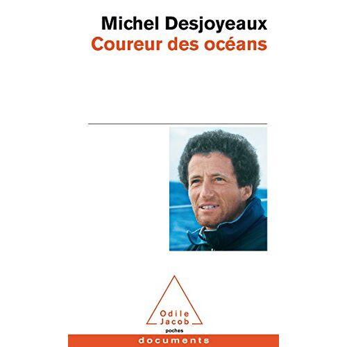 Michel Desjoyeaux - Coureur DES Oceans - Preis vom 21.10.2020 04:49:09 h