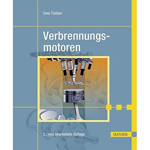 Uwe Todsen - Verbrennungsmotoren - Preis vom 13.05.2021 04:51:36 h