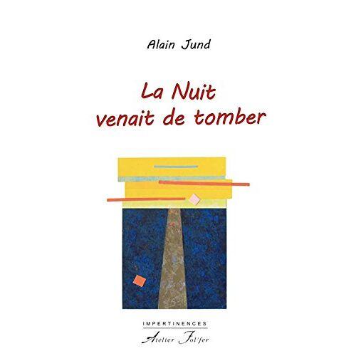 Jund - La Nuit venait de tomber - Preis vom 06.05.2021 04:54:26 h