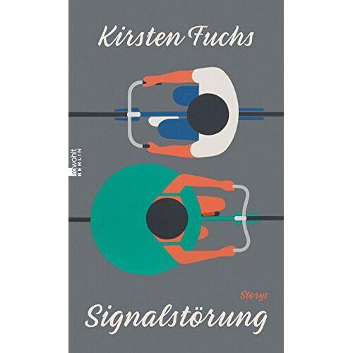 Kirsten Fuchs - Signalstörung - Preis vom 20.10.2020 04:55:35 h