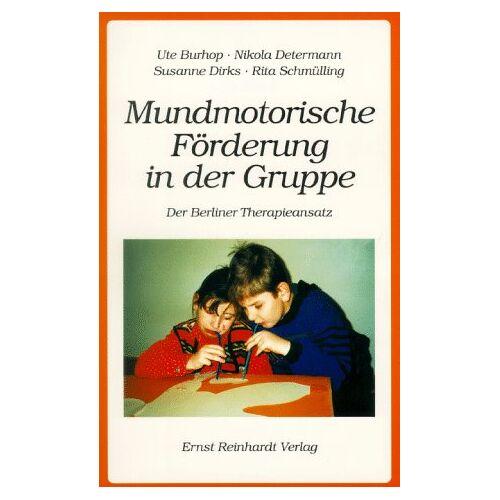 Ute Burhop - Mundmotorische Förderung in der Gruppe. Der Berliner Therapieansatz - Preis vom 28.10.2020 05:53:24 h