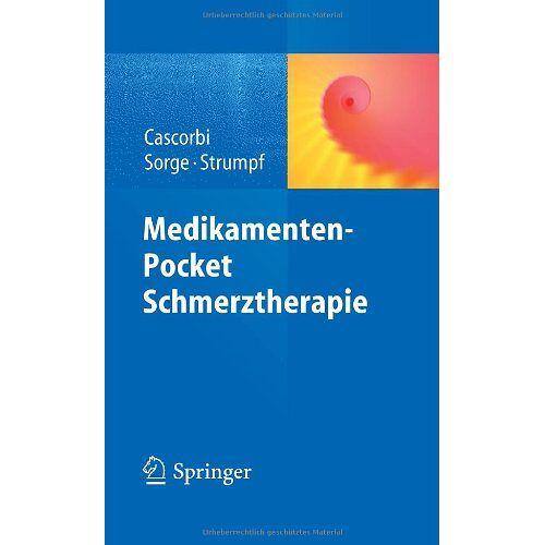 Ingolf Cascorbi - Medikamenten-Pocket Schmerztherapie - Preis vom 25.02.2021 06:08:03 h