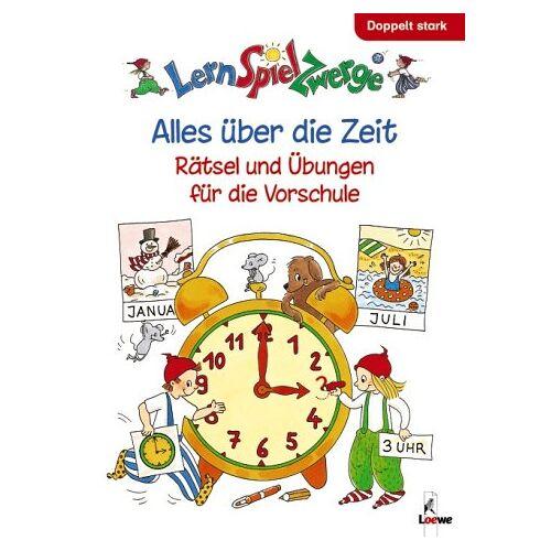 Ulrike Düring - Alles über die Zeit. Doppelt stark: LernSpielZwerge. Rätsel und Übungen für die Vorschule - Preis vom 29.11.2020 05:58:26 h