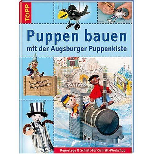 Augsburger Puppenkiste - Puppen bauen mit der Augsburger Puppenkiste, m. DVD 'Don Blech und der goldene Junker' - Preis vom 28.02.2021 06:03:40 h