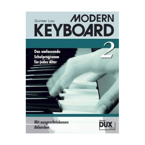 Günter Loy - MODERN KEYBOARD. Instrumentalschule für Keyboard. Das umfassende Schulprogramm für jedes Alter: Modern Keyboard 2: BD 2 - Preis vom 20.10.2020 04:55:35 h