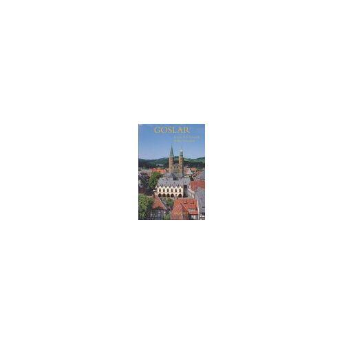 Schmidt, Hanns H. F. - Erleben Sie Goslar - Preis vom 28.02.2021 06:03:40 h