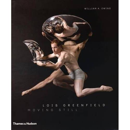 Lois Greenfield - Lois Greenfield: Moving Still - Preis vom 05.05.2021 04:54:13 h