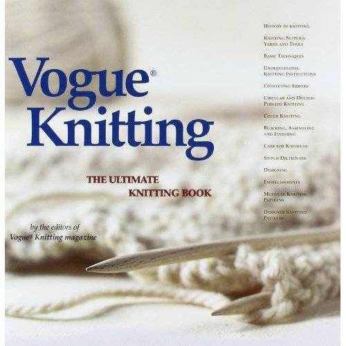 Vogue Knitting Magazine - Vogue (R) Knitting the Ultimate Knitting Book - Preis vom 25.01.2021 05:57:21 h