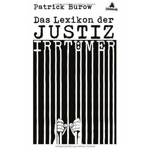 Patrick Burow - Das Lexikon der Justizirrtümer - Preis vom 15.04.2021 04:51:42 h