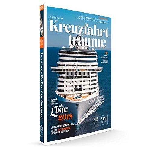 Oliver P. Mueller - KREUZFAHRTTRÄUME 2018: Die Kreuzfahrtbibel - Preis vom 29.10.2020 05:58:25 h